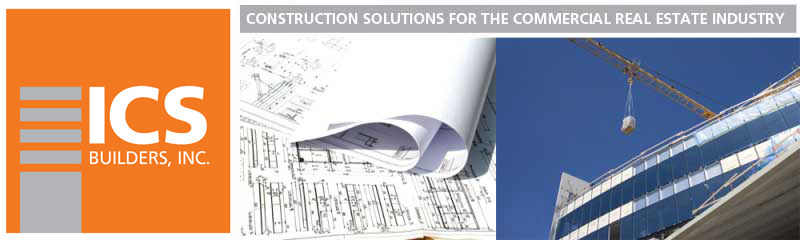 ICS Builders, Inc. Construction and Interior Renovation solulutions for the commerical real estate industry